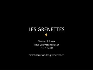 LES GRENETTES