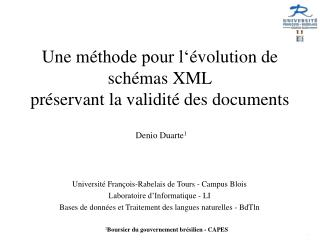 Une m � thode pour l� � volution de sch � mas XML pr � servant la validit �  des documents