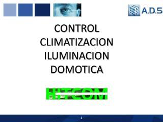 CONTROL CLIMATIZACION ILUMINACION DOMOTICA