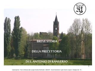 BREVE STORIA DELLA PRECETTORIA DI S. ANTONIO DI RANVERSO