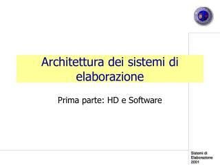 Architettura dei sistemi di  elaborazione