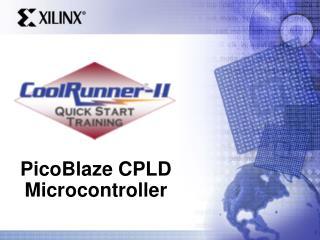 PicoBlaze CPLD Microcontroller