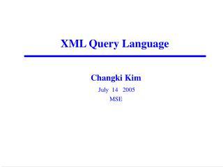 Changki Kim July  14   2005 MSE