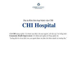 Dự án Khu liên hợp bệnh viện  CHI  CHI Hospital