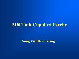 Mối Tình Cupid và Psyche