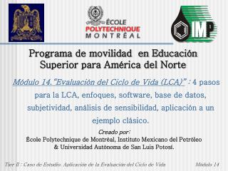 Programa de movilidad  en Educaci�n Superior para Am�rica del Norte