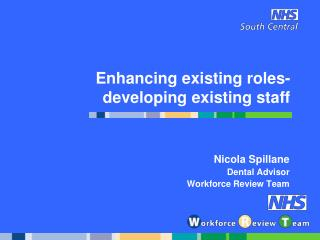Enhancing existing roles-developing existing staff