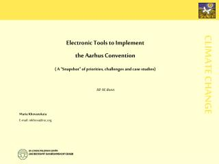 Electronic Tools to Implement  the Aarhus Convention