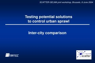 Testing potential solutions to control urban sprawl