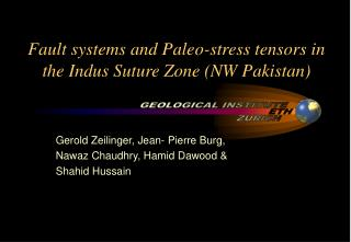 Fault systems and Paleo-stress tensors in the Indus Suture Zone (NW Pakistan)