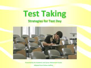 Test Taking Strategies for Test Day