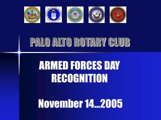 ARMED FORCES DAY  RECOGNITION   November 14 2005