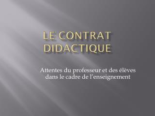 Le contrat didactique