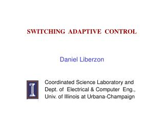 SWITCHING  ADAPTIVE  CONTROL