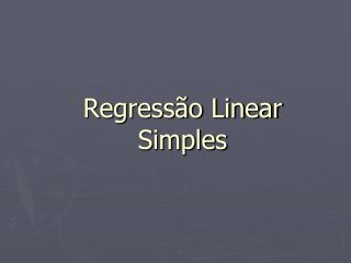 Regress�o Linear Simples