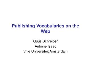 Publishing Vocabularies on the Web