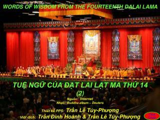 Nguồn :   Internet Nhạc :  Buddha album –  Deuters