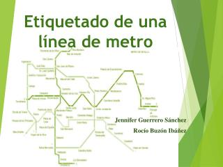 Etiquetado de una línea de metro