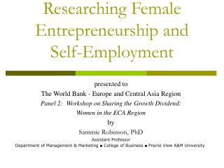 Researching Female Entrepreneurship and Self-Employment