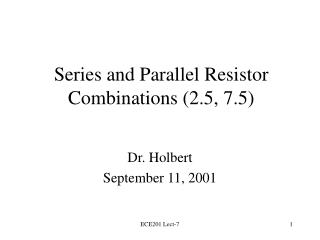 Series and Parallel Resistor Combinations 2.5, 7.5