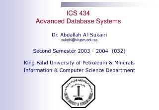 ICS 434 Advanced Database Systems