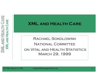 XML and Health Care