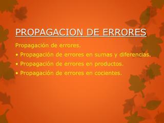 PROPAGACION DE ERRORES