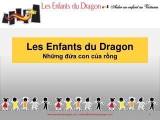 Les Enfants du Dragon Những đứa con của rồng