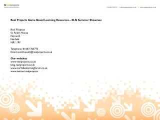 Real Projects Game Based Learning Resources – ELN Summer Showcase Real Projects St. Faith's House