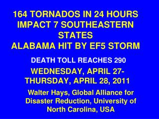 164 TORNADOS IN 24 HOURS IMPACT 7 SOUTHEASTERN STATES ALABAMA HIT BY EF5 STORM