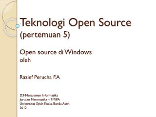 Apakah di  windows  ada aplikasi  open source yang  bisa digunakan ?