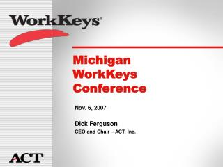 Michigan  WorkKeys  Conference