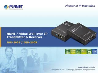 HDMI / Video Wall over IP Transmitter & Receiver