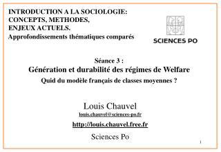 S ance 3 :  G n ration et durabilit  des r gimes de Welfare Quid du mod le fran ais de classes moyennes