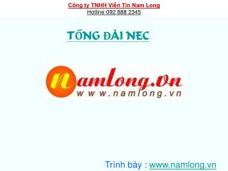 C�ng ty TNHH Vi?n Tin Nam Long Hotline 092 888 2345