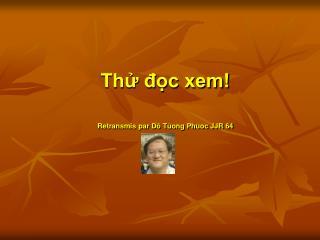 Thử đọc xem! Retransmis par Dô Tùong Phuoc JJR 64
