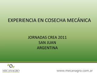 EXPERIENCIA EN COSECHA MECÁNICA