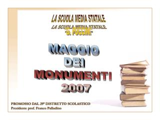 PROMOSSO DAL 29° DISTRETTO SCOLASTICO Presidente prof. Franco Palladino