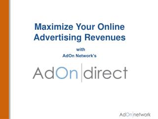 Maximize Your Online Advertising Revenues with AdOn Network's
