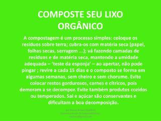COMPOSTE SEU LIXO ORGÂNICO