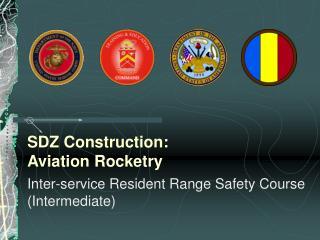 SDZ Construction: Aviation Rocketry