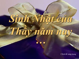 Sinh Nh?t c?a Th?y n?m nay �
