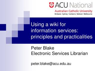 Using a wiki for information services: principles and practicalities