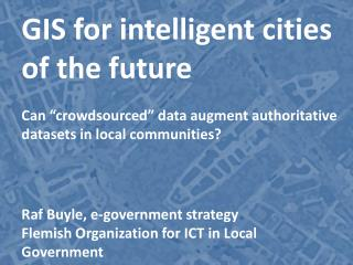 GIS for intelligent cities of the future