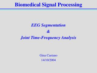 Biomedical Signal Processing