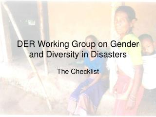 DER Working Group on Gender and Diversity in Disasters