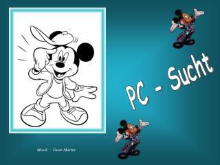 PC - Sucht