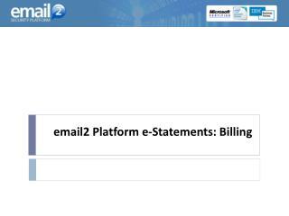 email2 Platform e-Statements: Billing