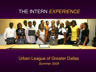 Urban League of Greater Dallas Summer 2009