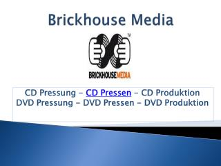 CD, DVD Pressen und Pressung - Brickhouse Media